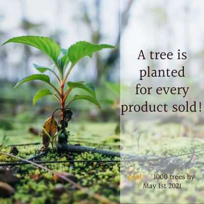 a tree is planted for every product sold